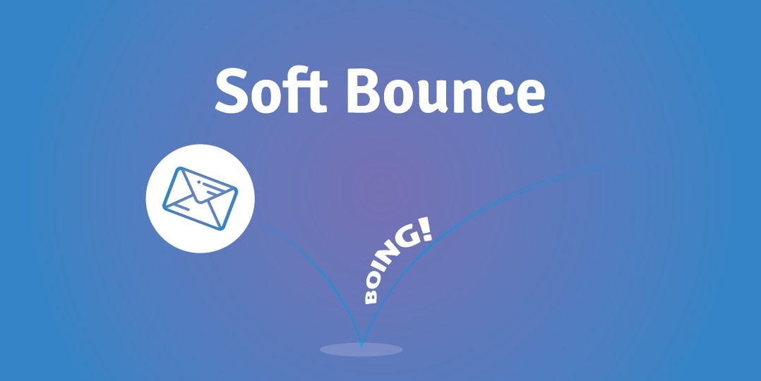 What Is Email Soft Bounce