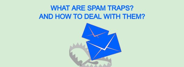 What Are Spam Traps and How To Deal With Them